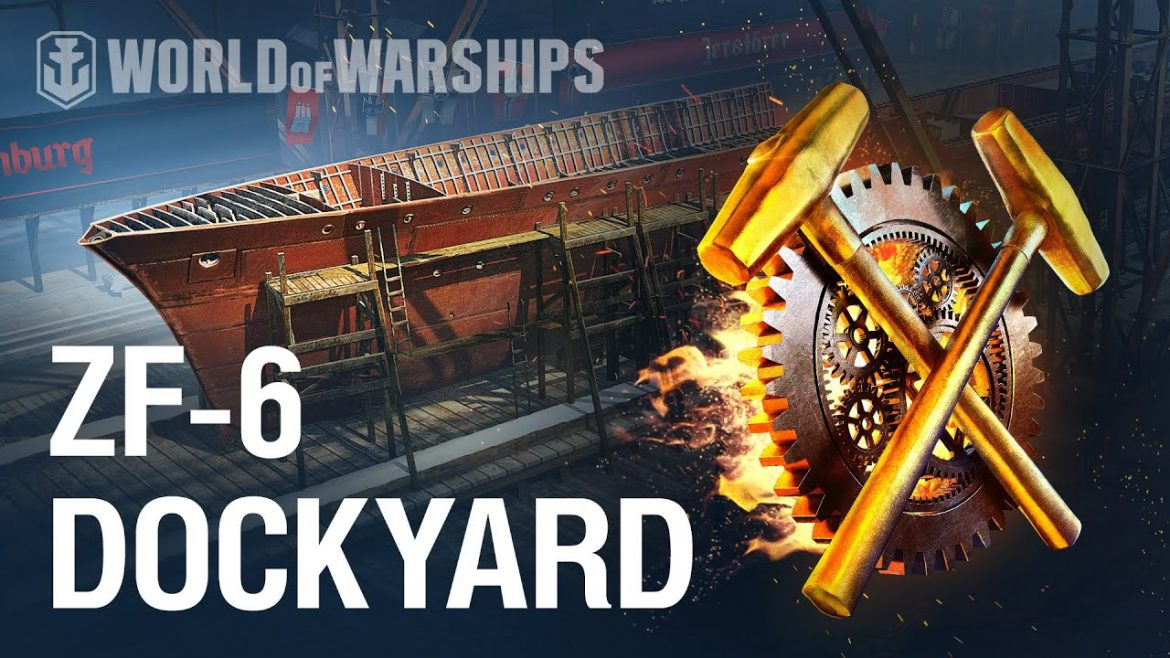 Dockyard. How to build ZF-6 in World of Warships Update 0.10.3