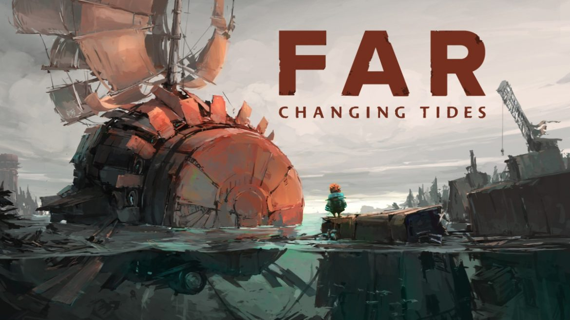 Presenting Far: Changing Tides