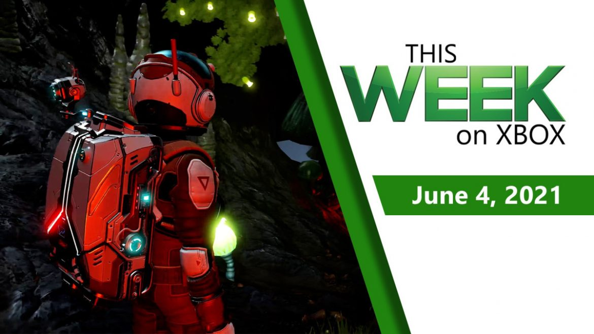 This Week on Xbox: June 4, 2021
