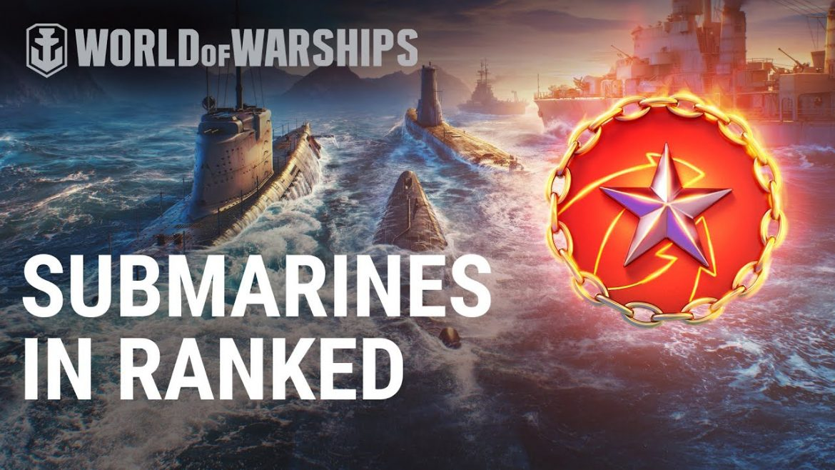 Submarines in Ranked and Co-op Battles | World of Warships