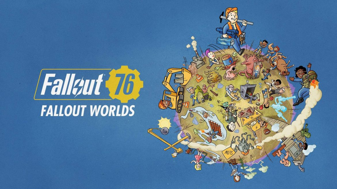 Explore Fallout Worlds in Fallout 76 Today