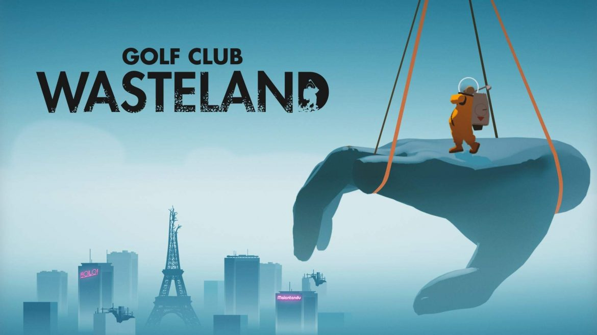 Golf Club: Wasteland is a Post-Apocalyptic Golfing Game with Cozy Chill Vibes