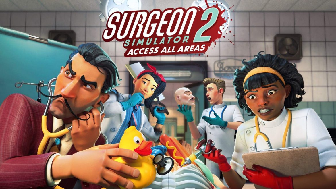 Five Tips for Successful Surgery in Surgeon Simulator 2: Access All Areas